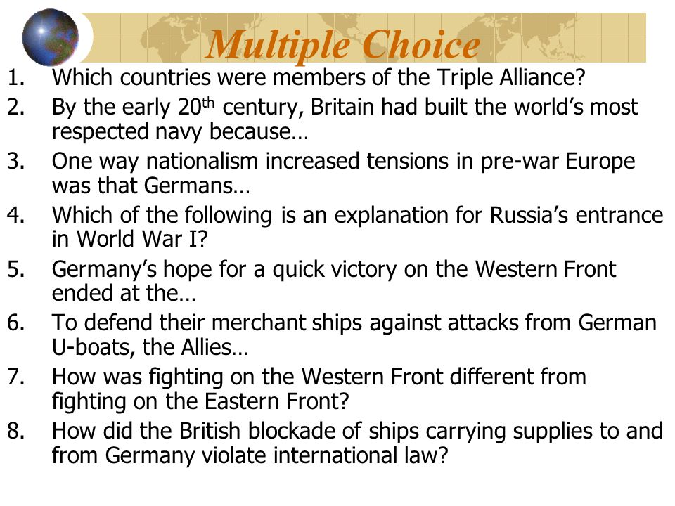 Multiple Choice 1.Which countries were members of the Triple Alliance.