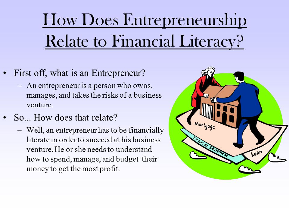 How Does Entrepreneurship Relate to Financial Literacy.
