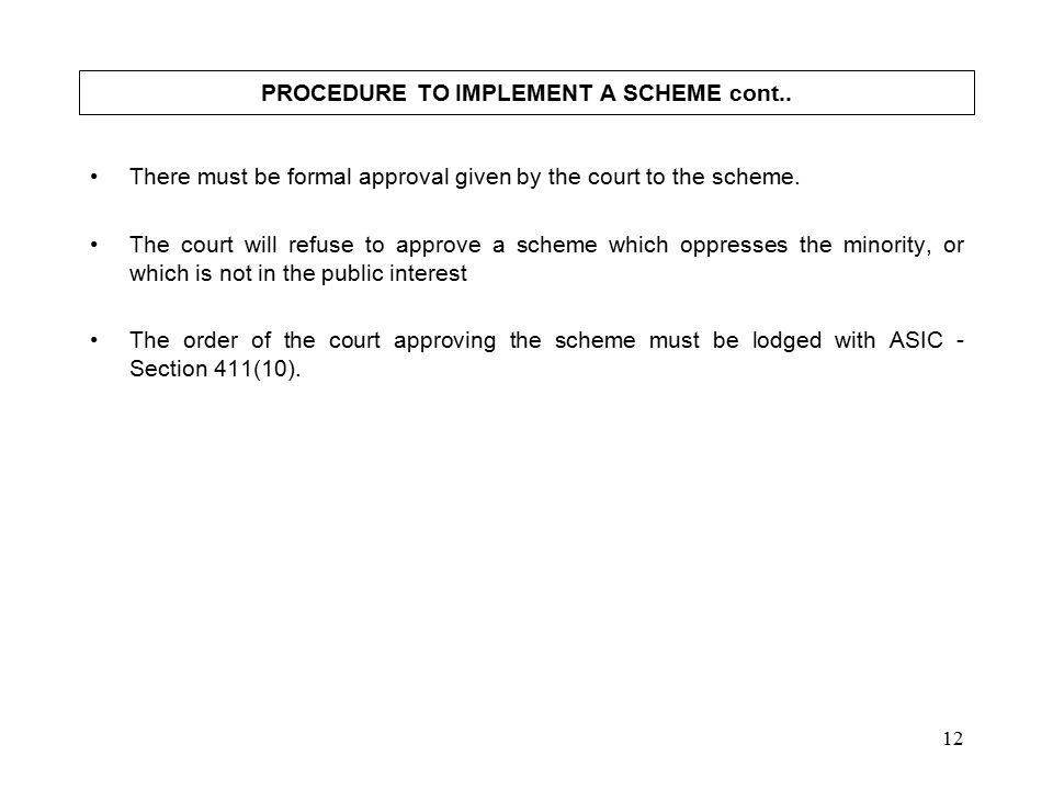 12 PROCEDURE TO IMPLEMENT A SCHEME cont..
