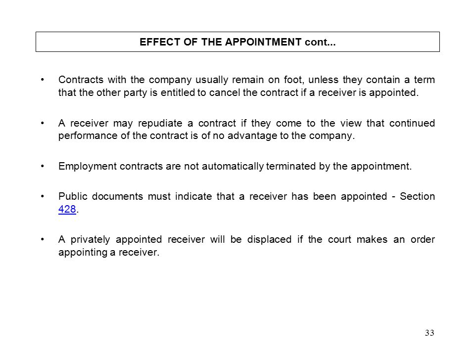 33 EFFECT OF THE APPOINTMENT cont...