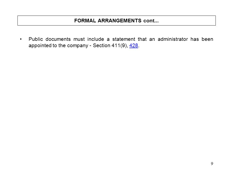 9 FORMAL ARRANGEMENTS cont...