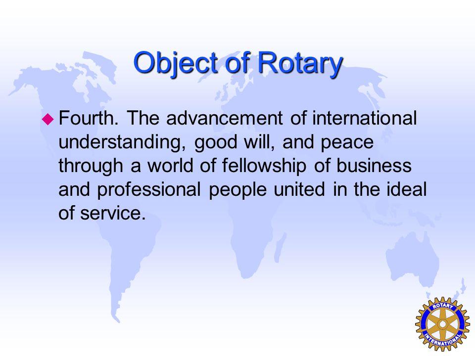 Object of Rotary u Third.