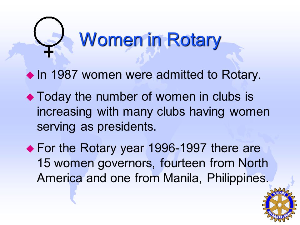 The Rotary Club of _your club s name_ Exchanges u Rotary Youth Exchange Program –16-18 year olds are exchanged world-wide.