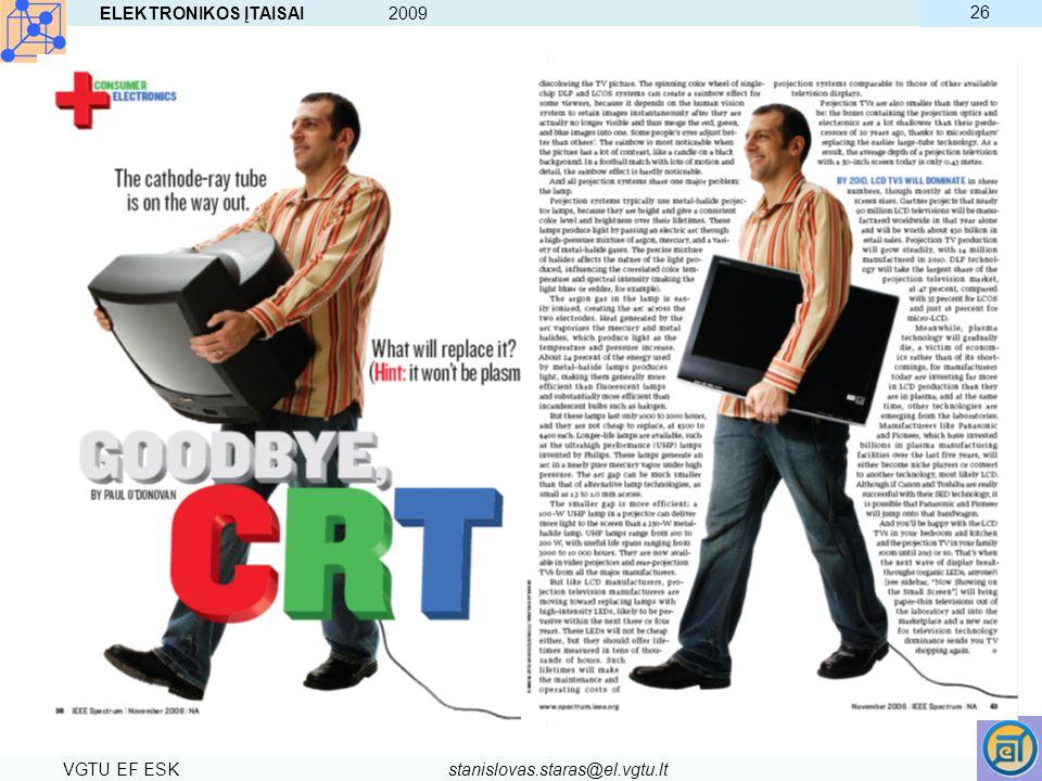 ELEKTRONIKOS ĮTAISAI 2009 VGTU EF ESKstanislovas.staras@el.vgtu.lt 26