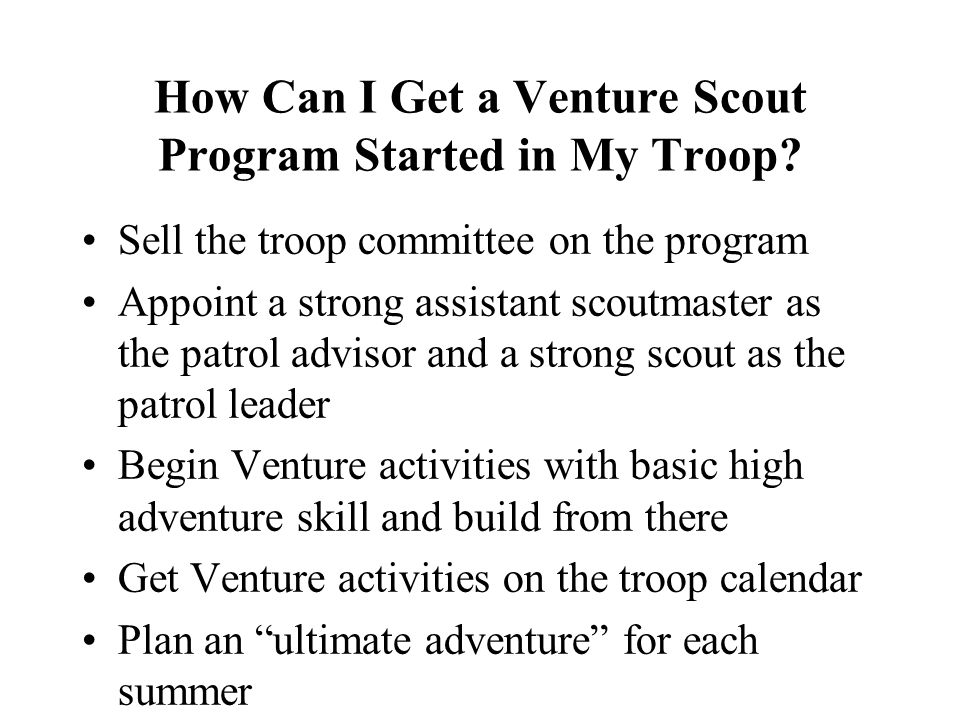 How Can I Get a Venture Scout Program Started in My Troop.