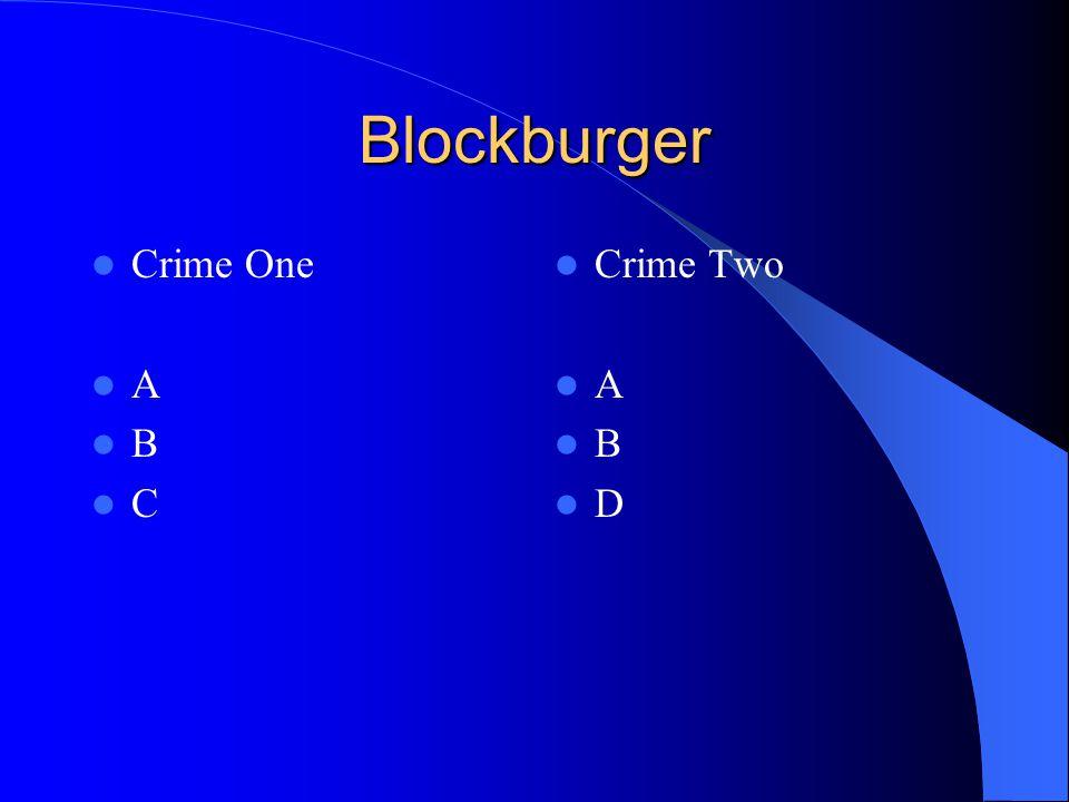 Blockburger Crime One A B C Crime Two A B D