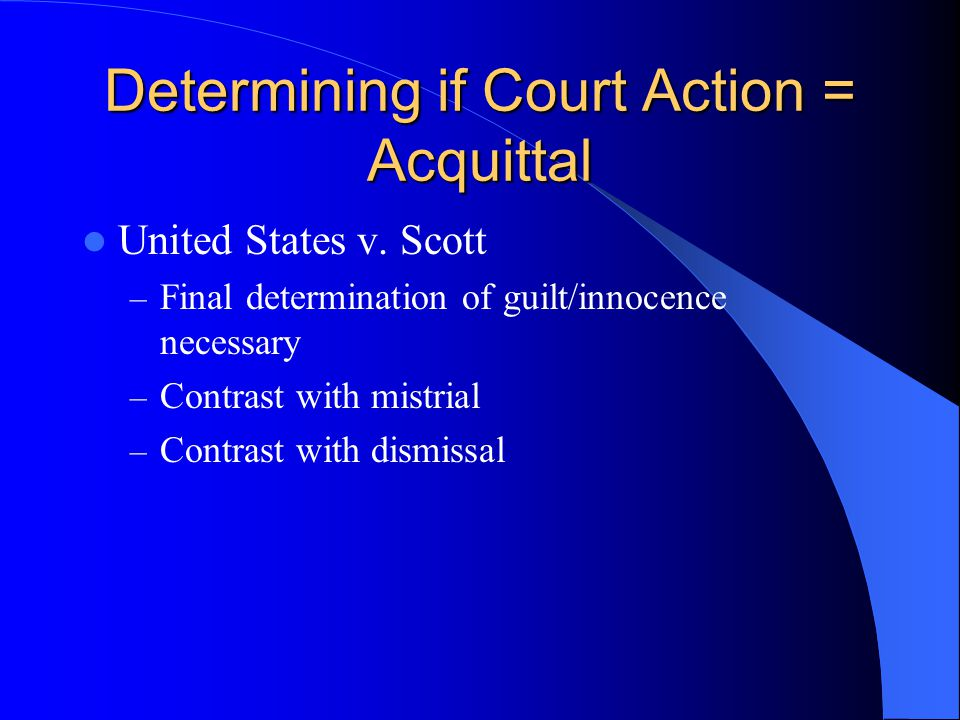 Mistrial over D's Objection Critical concept: Manifest necessity General rule: If there is manifest necessary, then there is exception to double jeopardy protections Test: Manifest necessity exists when end of public justice are not served if there is no retrial