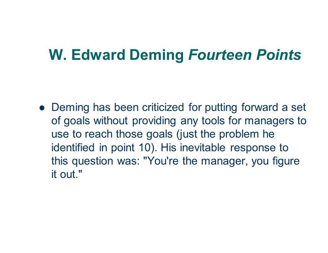 W.Edward Deming Fourteen Points 8. Drive out fear .