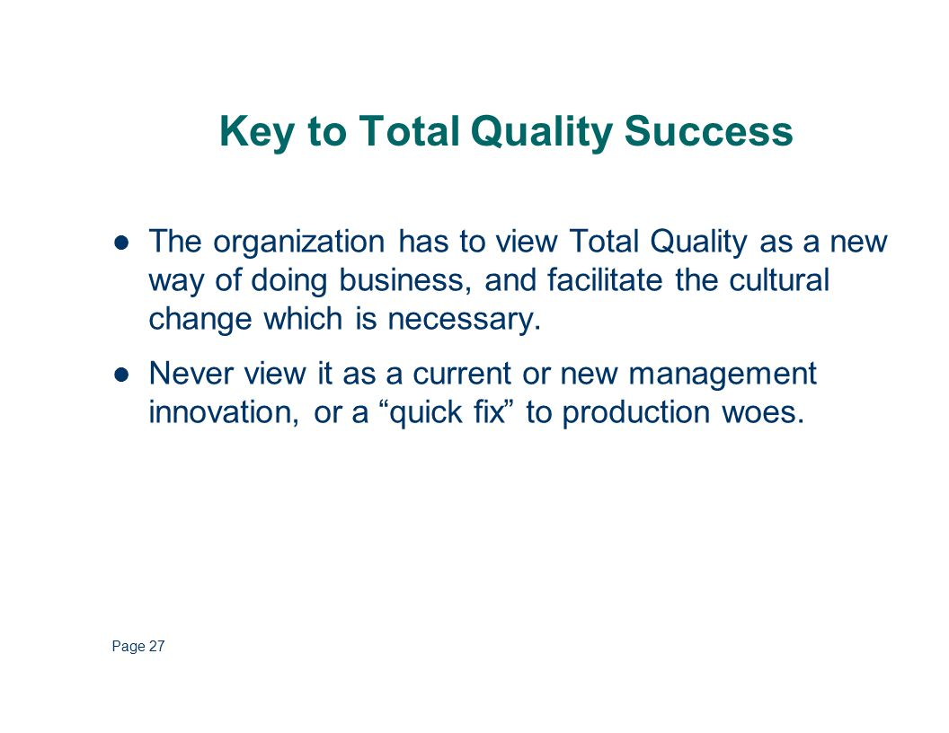 Philip Crosby's Four Absolutes of Quality Management Phillip Crosby, PhD, former president of the American Society for Quality established four absolutes for quality performance.