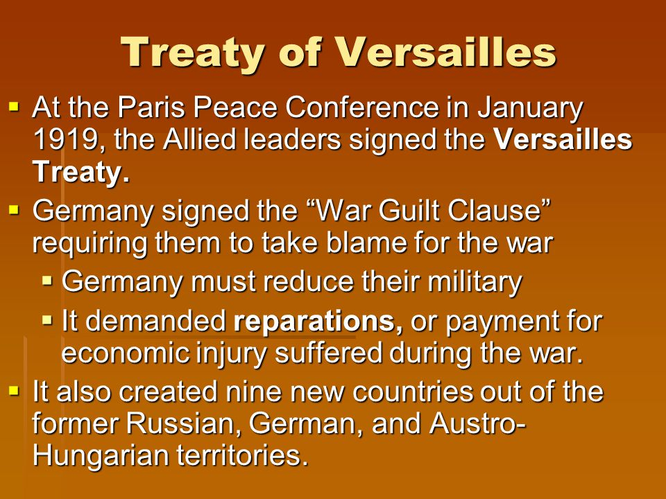 Treaty of Versailles  At the Paris Peace Conference in January 1919, the Allied leaders signed the Versailles Treaty.