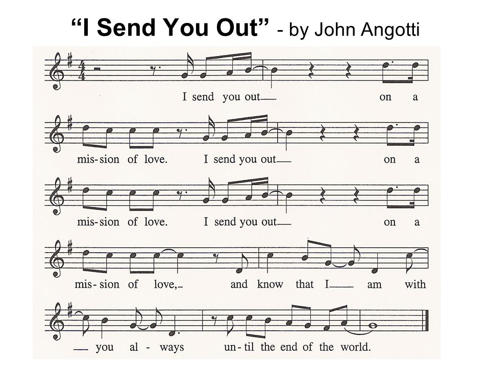"""I Send You Out"" - by John Angotti"