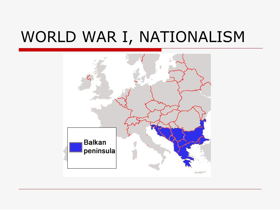 WORLD WAR I, NATIONALISM