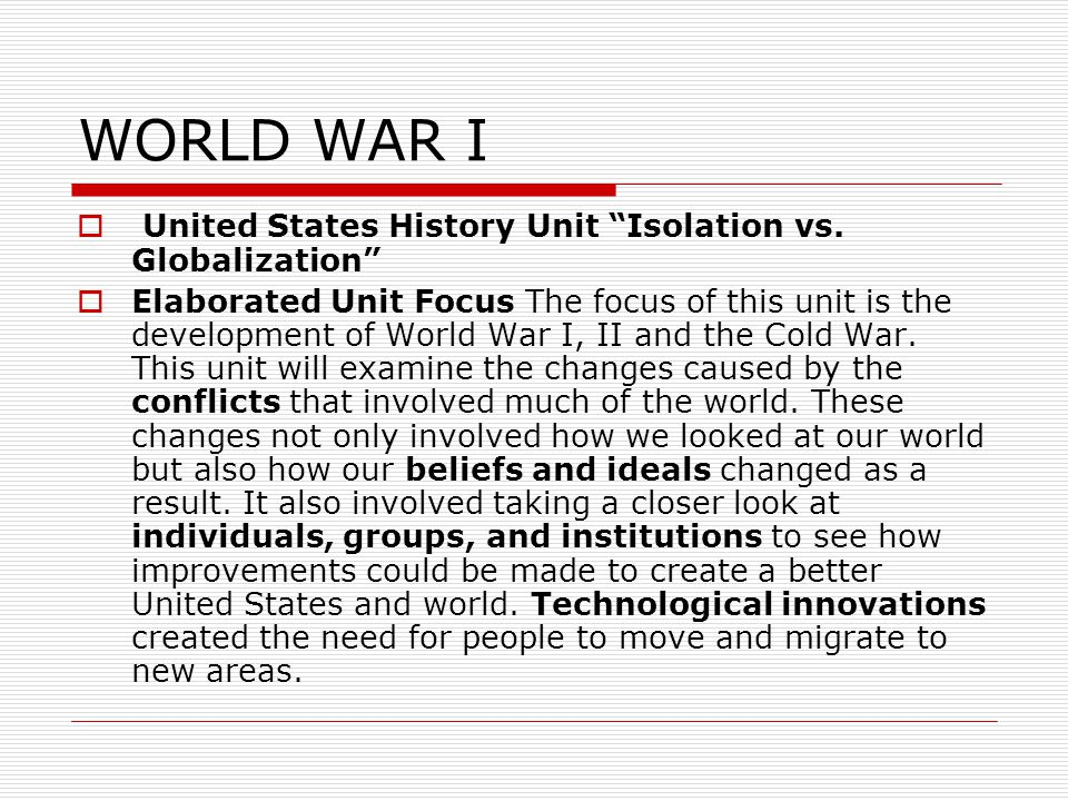 WORLD WAR I  United States History Unit Isolation vs.