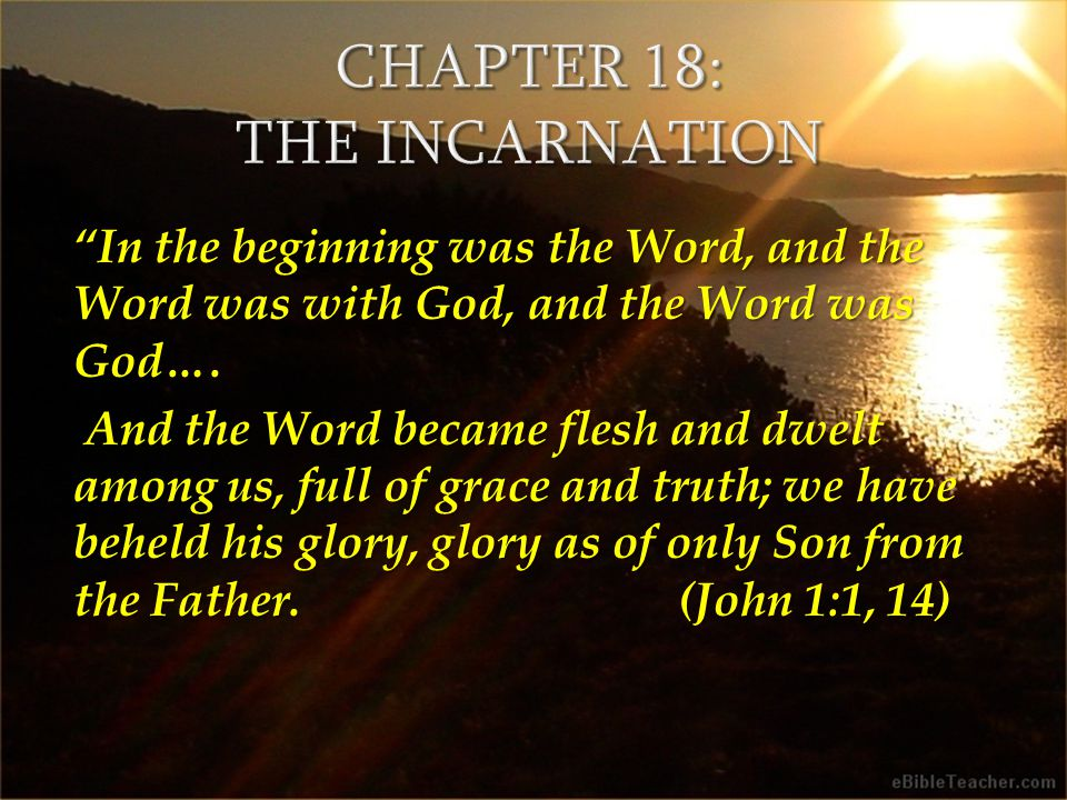 In the beginning was the Word, and the Word was with God, and the Word was God….