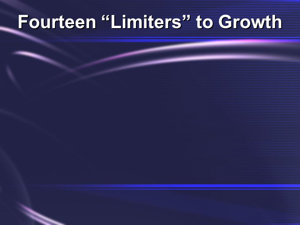 Fourteen Limiters to Growth