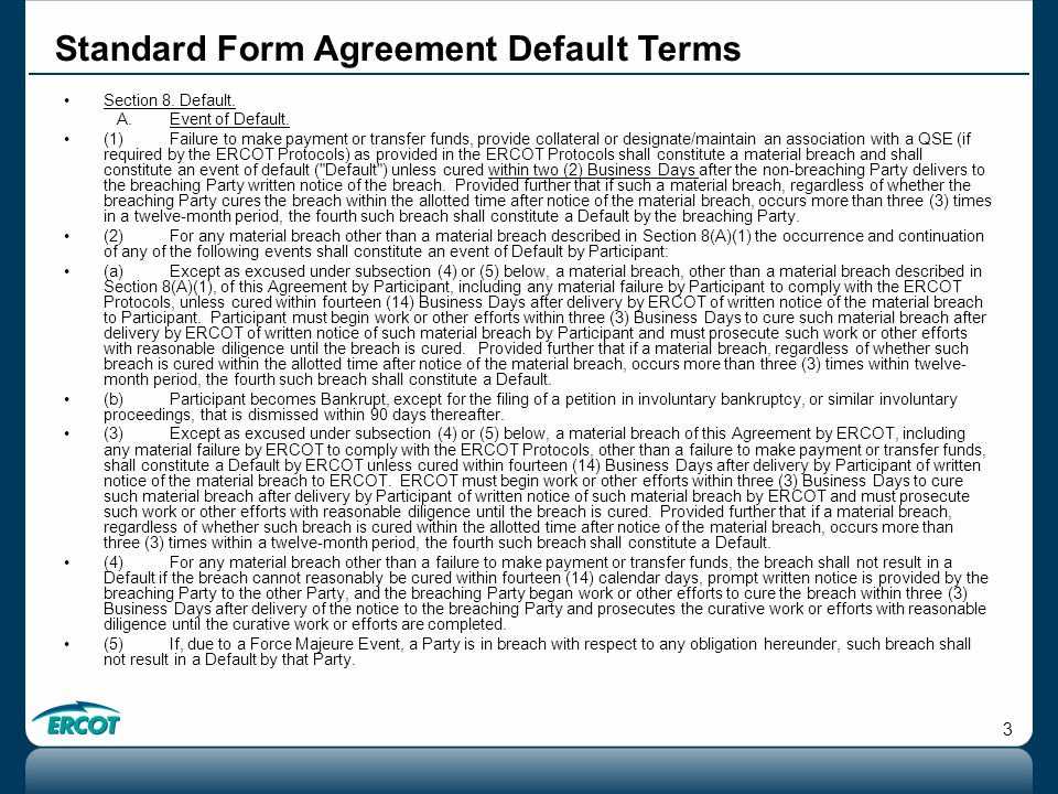 3 Standard Form Agreement Default Terms Section 8.