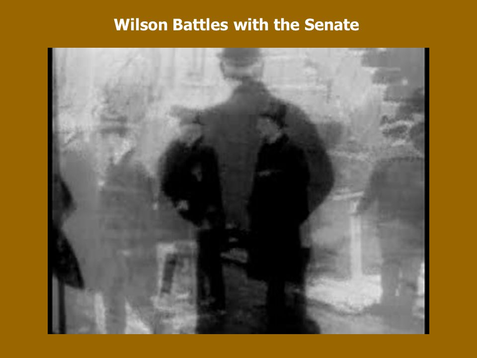 Wilson Battles with the Senate