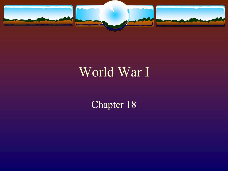 World War I Chapter 18