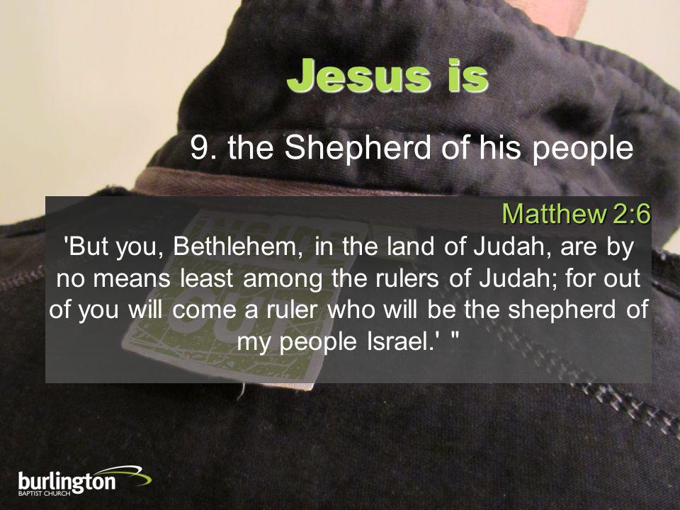 Jesus is 9.
