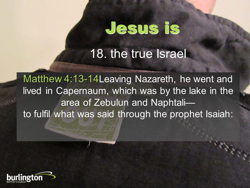 Jesus is 18.