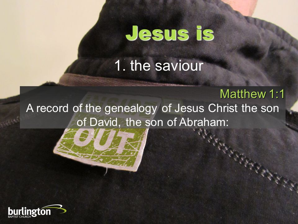 Jesus is 1.