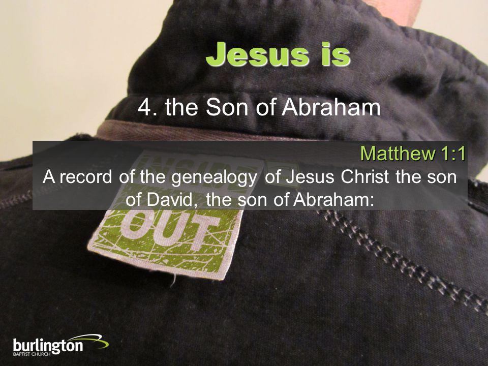 Jesus is 4.