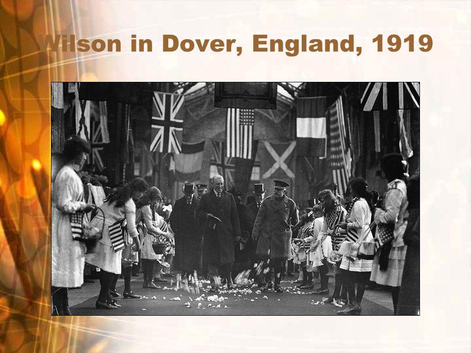 Wilson in Dover, England, 1919