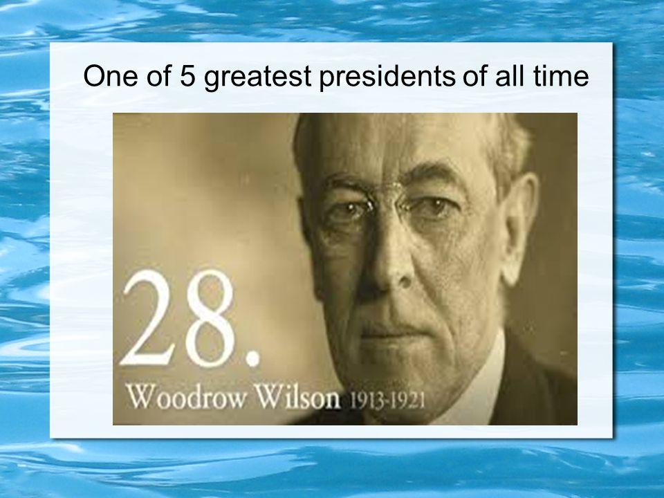 The Career of Woodrow Wilson