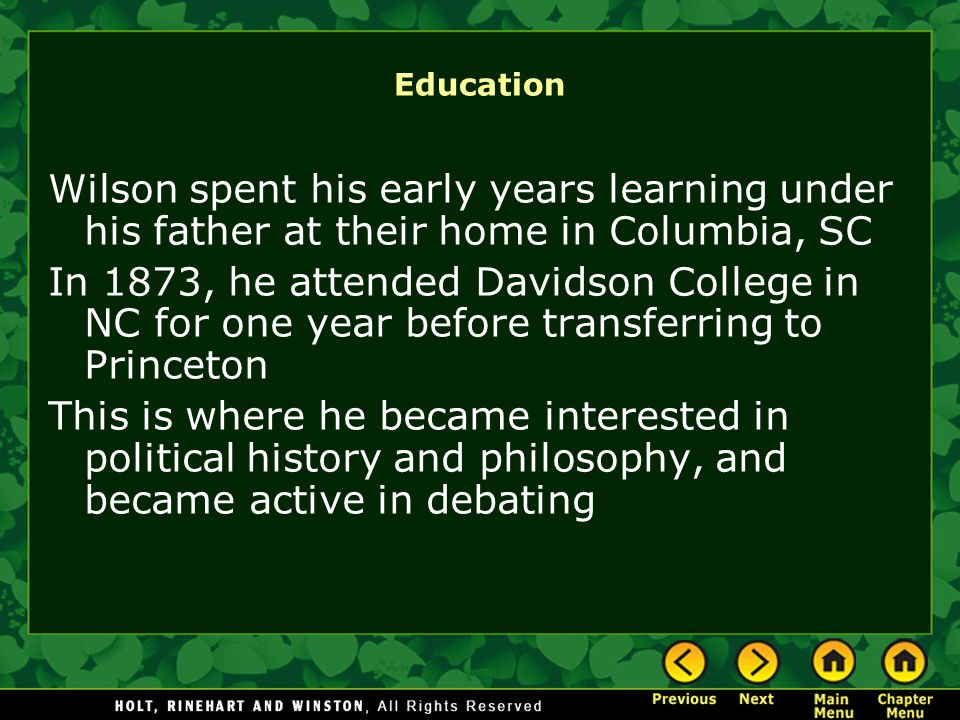 1879: Wilson studies law at University of Virginia, though his weak health hinders his graduation Worked in a law partnership with an old classmate, but still hoped for a political career Began studying at Johns Hopkins University, earning him a Ph.D.