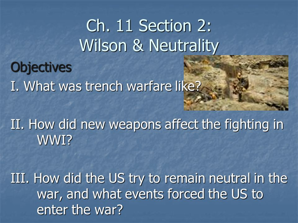 Ch.11 Section 2: Wilson & Neutrality Objectives I.