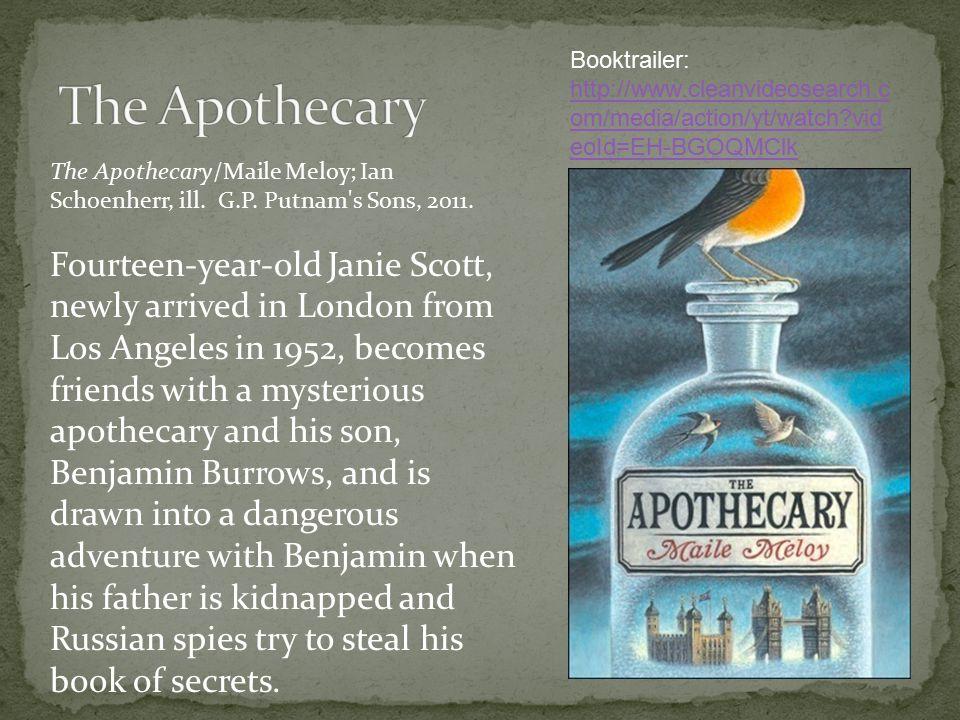 The Apothecary/Maile Meloy; Ian Schoenherr, ill. G.P.