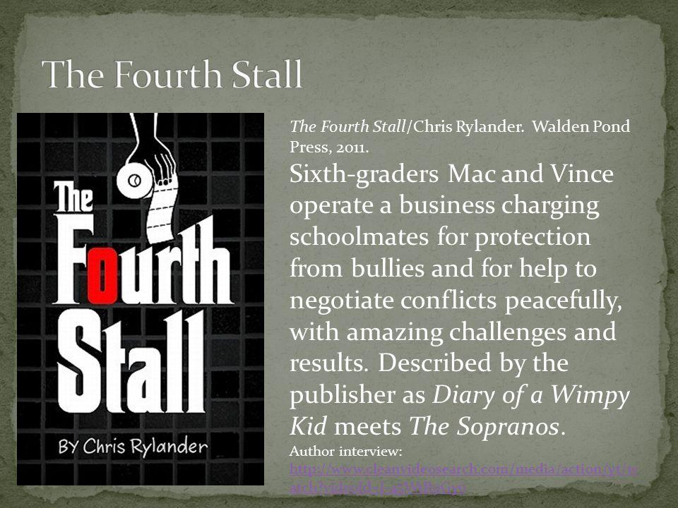 The Fourth Stall/Chris Rylander. Walden Pond Press, 2011.