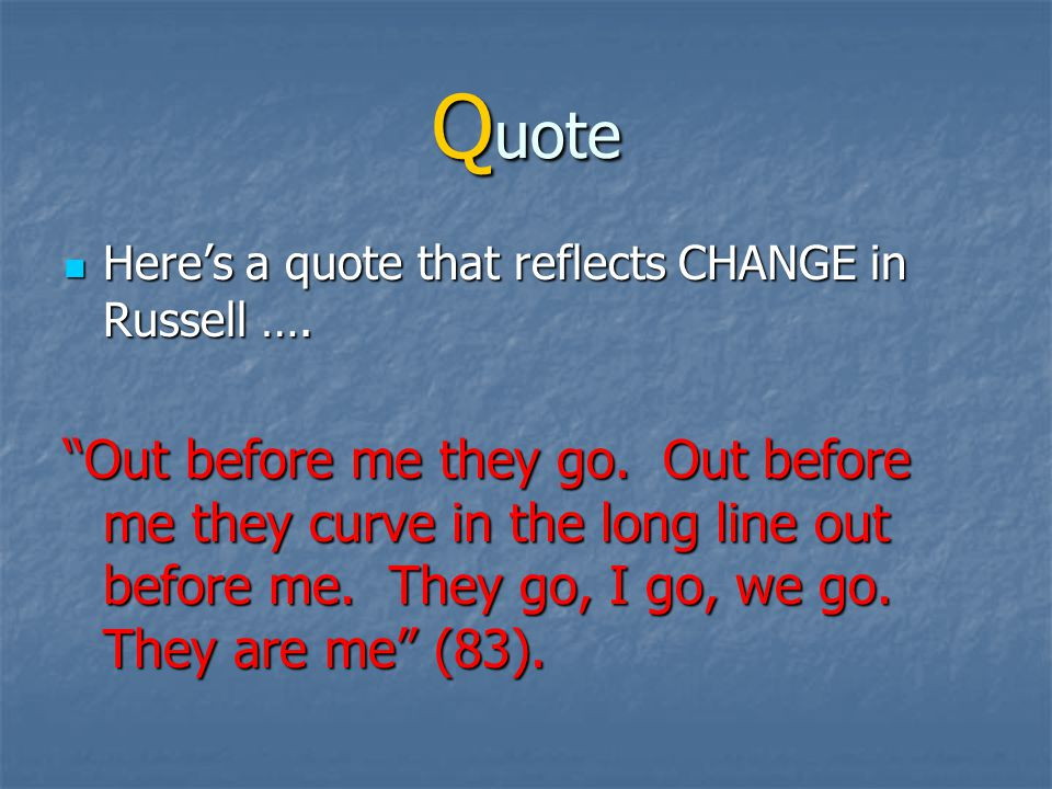 Q uote Provide a quote/passage that supports the topic sentence.