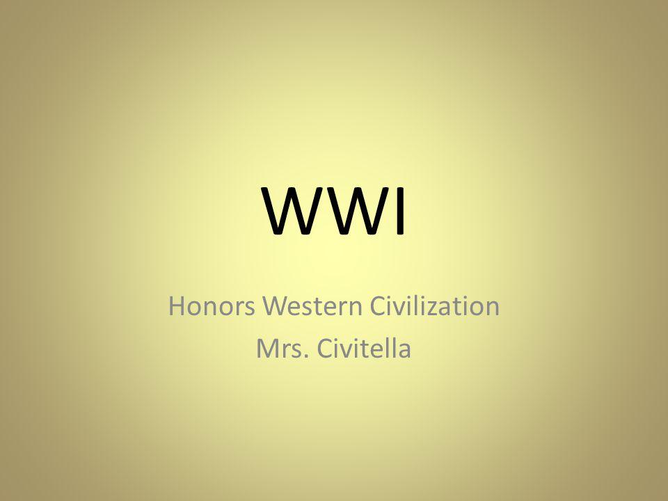 WWI Honors Western Civilization Mrs. Civitella