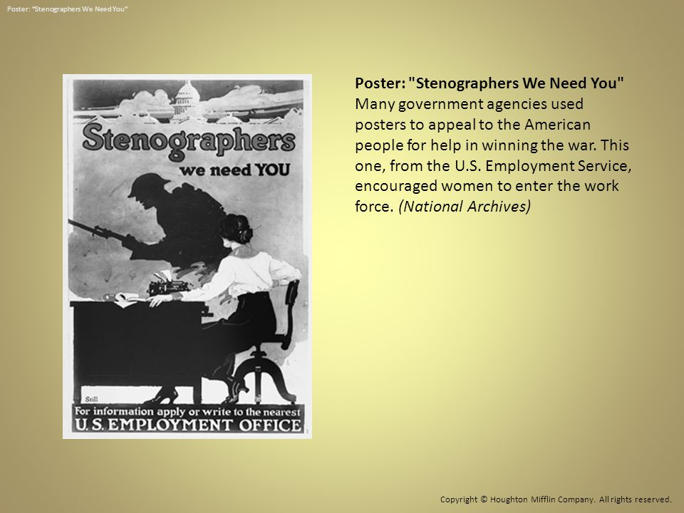 Poster: Stenographers We Need You Many government agencies used posters to appeal to the American people for help in winning the war.