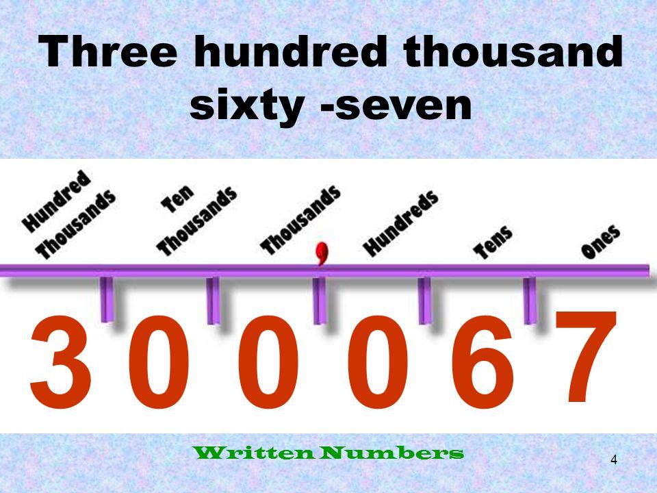 5 three tens, five hundreds, fourteen ones Written Numbers 44 5