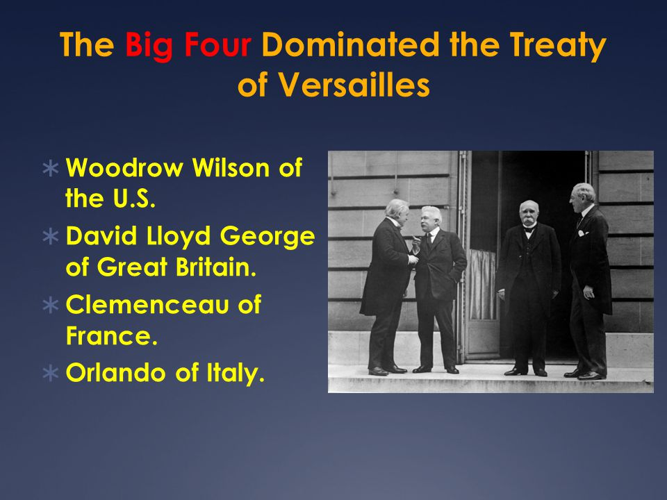 "The Treaty of Versailles  World War I became a crusade in the U.S.  It was considered to be the ""War to end all wars"" and ""the war to make the world"