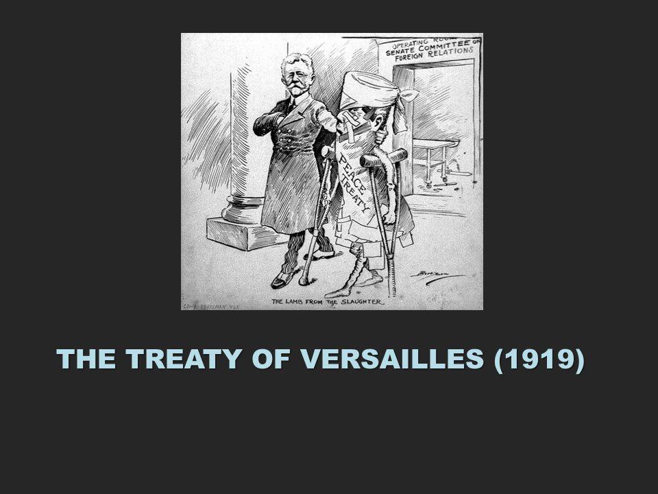 THE TREATY OF VERSAILLES (1919)