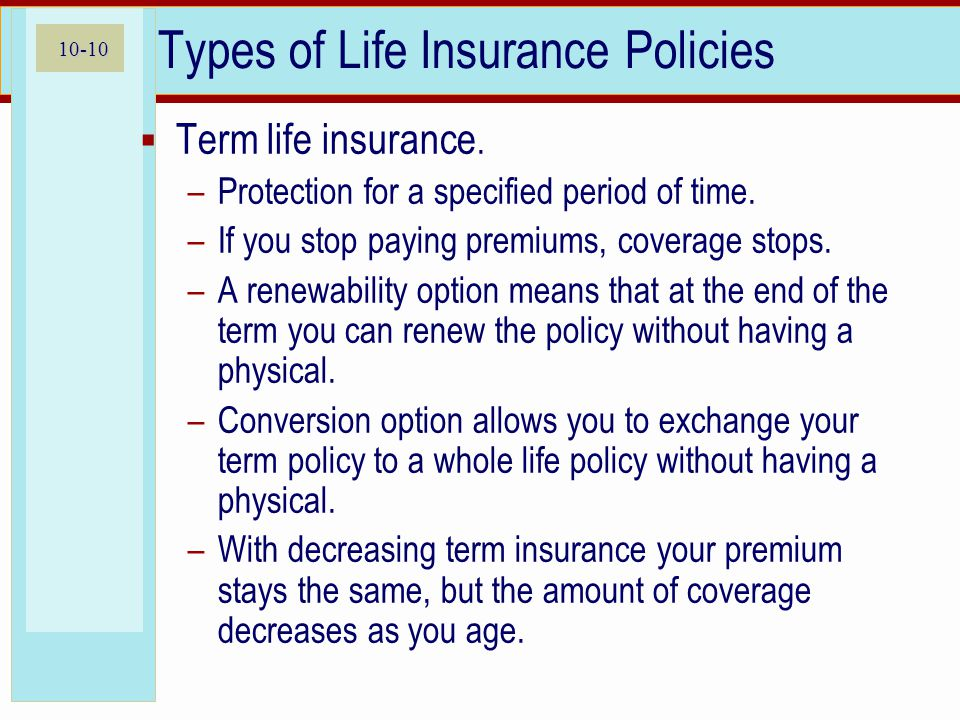 10-10 Types of Life Insurance Policies  Term life insurance.