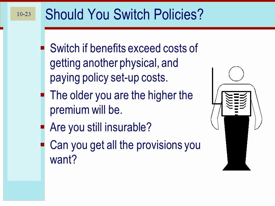 10-23 Should You Switch Policies.