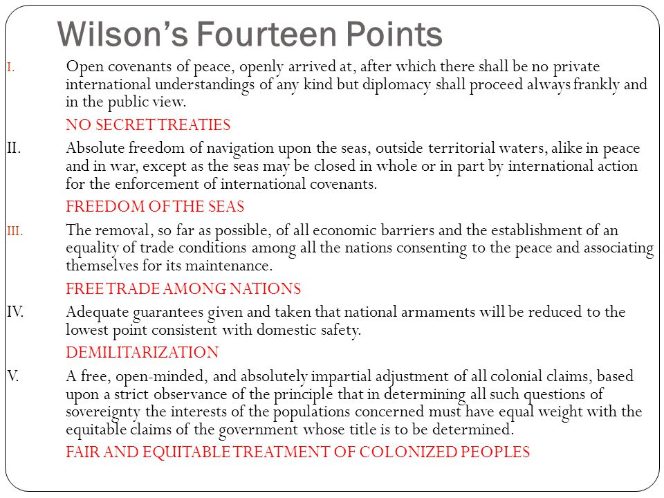 What were the outcomes of the Versailles Treaty? Was the treaty just? Was Wilson being unrealistic?