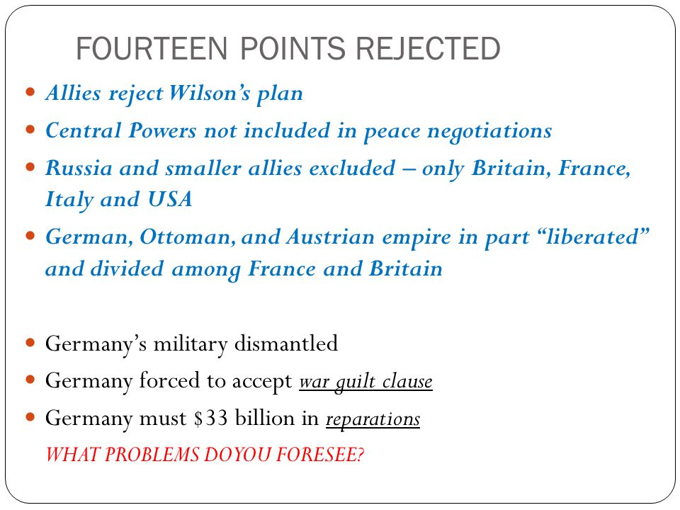 HOW MANY OF THE FOUR LONG-TERM CAUSES OF WWI DID THE TREATY FIX.