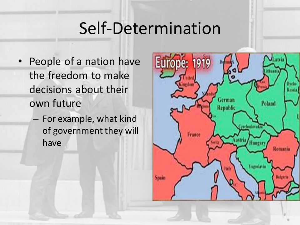 How did the Allies both encourage and discourage self-determination in Europe.