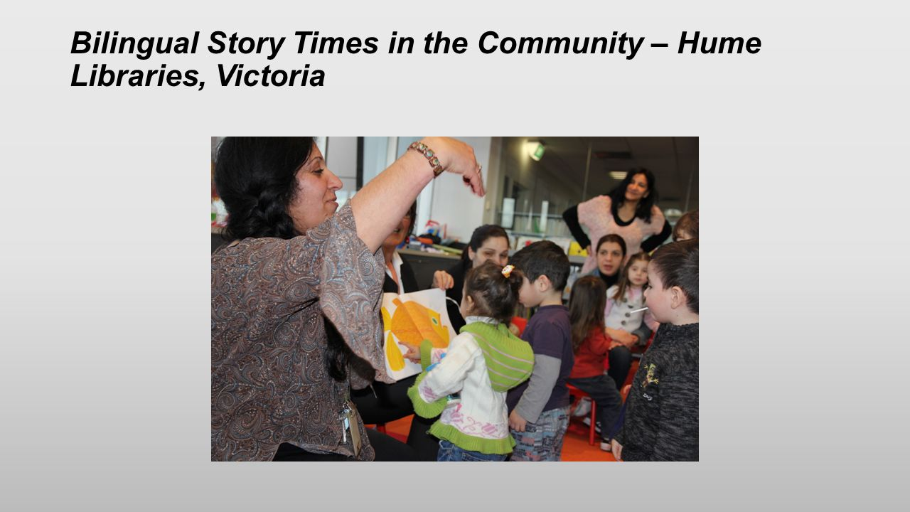 Bilingual Story Times in the Community – Hume Libraries, Victoria