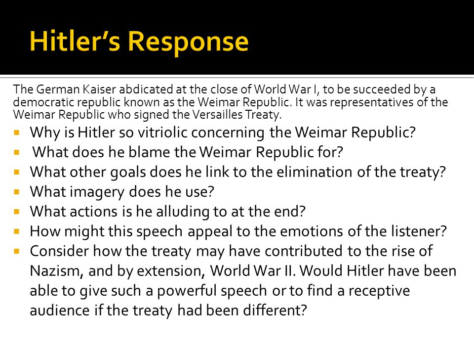 The German Kaiser abdicated at the close of World War I, to be succeeded by a democratic republic known as the Weimar Republic.