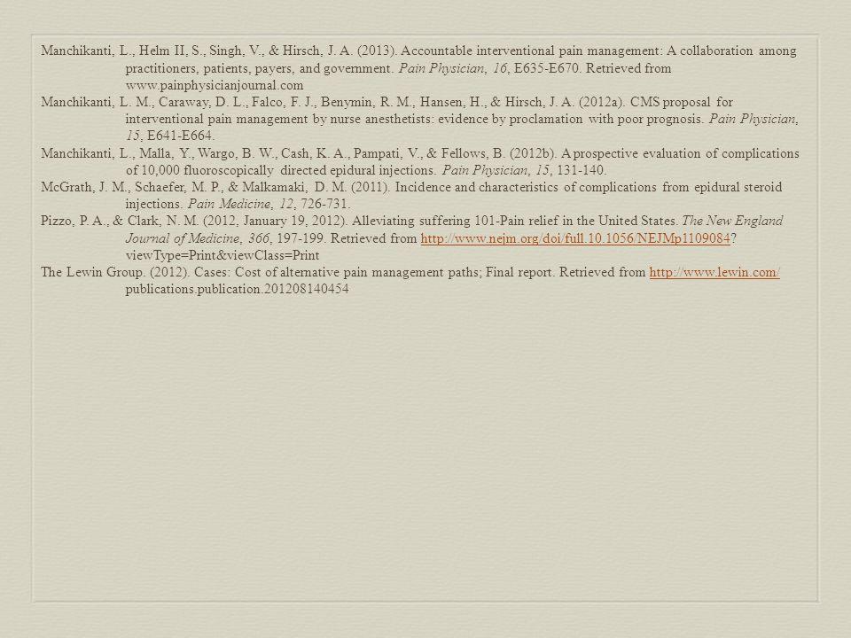 Manchikanti, L., Helm II, S., Singh, V., & Hirsch, J.