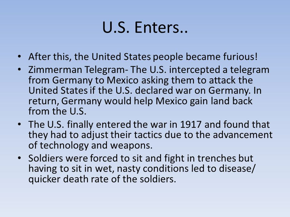 U.S. Enters.. After this, the United States people became furious.