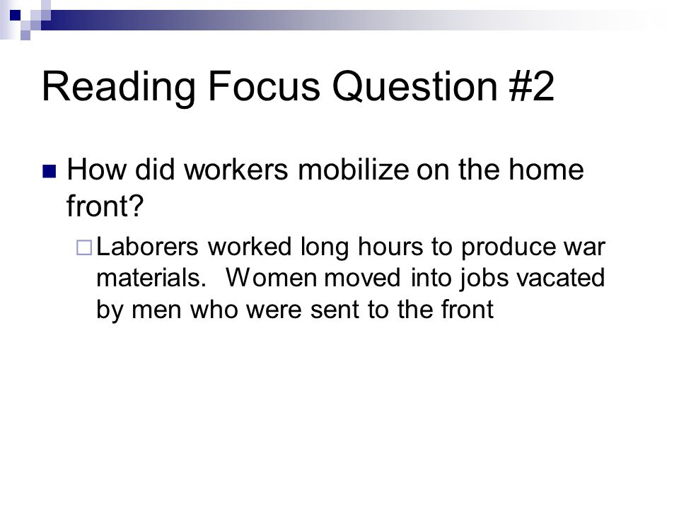 Reading Focus Question #2 How did workers mobilize on the home front.