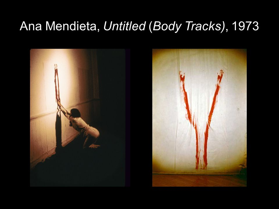 Ana Mendieta, Untitled (Body Tracks), 1973