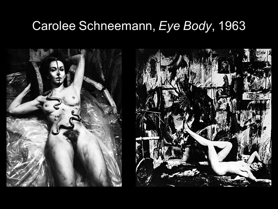 Carolee Schneemann, Eye Body, 1963